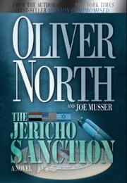 The Jericho Sanction - A Novel ebook by Oliver North