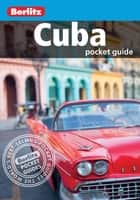Berlitz: Cuba Pocket Guide ebook by Berlitz