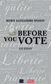 1 Euro Before You Vote - Political Pamphlet ebook by Boris Spasov