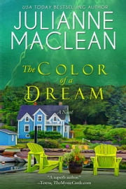 The Color of a Dream ebook by Julianne MacLean