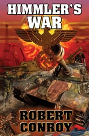 Himmler's War ebook by Robert Conroy