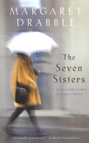 The Seven Sisters ebook by Margaret Drabble