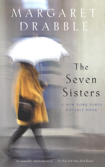 The Seven Sisters Ebook By Margaret Drabble 9780544301320