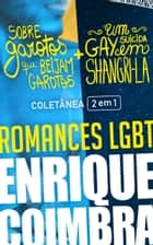 Romances LGBT de Enrique Coimbra - Coletânea 2 em 1 ebook by Enrique Coimbra