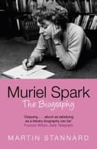 Muriel Spark ebook by Martin Stannard