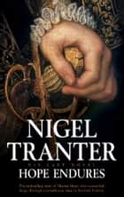 Hope Endures ebook by Nigel Tranter