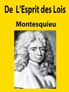 De L'Esprit des Lois ebook by Montesquieu