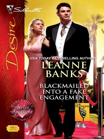 Blackmailed Into a Fake Engagement ebook by Leanne Banks
