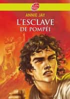 L'esclave de Pompéi ebook by