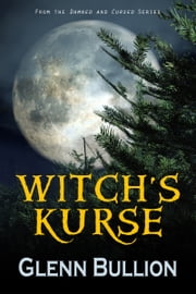 Witch's Kurse ebook by Glenn Bullion