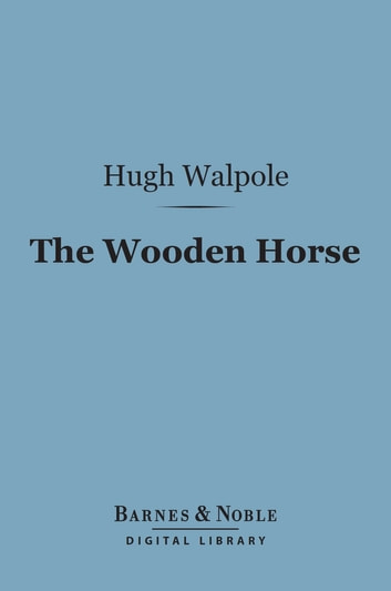The Wooden Horse Barnes Noble Digital Library