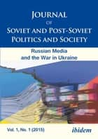 Journal of Soviet and Post-Soviet Politics and Society - Sociographic Essays on the Post-Soviet Infrastructure for Alternative Healing Practices ebook by Julie Fedor, Andriy Portnov, Andreas Umland