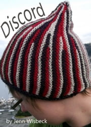 Discord Short Row Hat Knitting Pattern ebook by Jenn Wisbeck