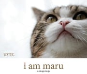 I Am Maru ebook by mugumogu