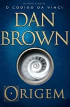 Origem ebook by Dan Brown