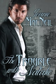 The Trouble with Natalie ebook by Joanie MacNeil