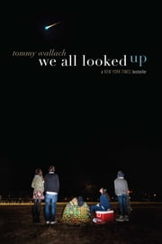 We All Looked Up ebook by Tommy Wallach