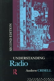 Understanding Radio ebook by Andrew Crisell