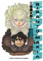 Giganto Maxia ebook by Kentaro Miura