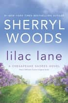 Lilac Lane (A Chesapeake Shores Novel, Book 14) ekitaplar by Sherryl Woods