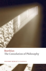 The Consolation of Philosophy ebook by Peter Walsh,Boethius