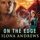 On the Edge livre audio by Ilona Andrews