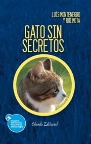 El gato sin secretos ebook by Luís Montenegro