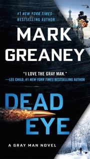 Dead Eye ebook by Kobo.Web.Store.Products.Fields.ContributorFieldViewModel