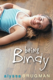 Being Bindy ebook by Alyssa Brugman