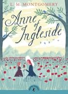 Anne of Ingleside ebook by L. Montgomery