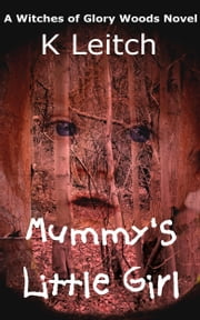 Mummy's Little Girl ebook by K Leitch