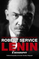Lenin - A Biography ebook by Robert Service