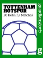 Tottenham Hotspur ebook by David Hills
