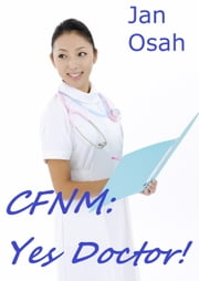 CFNM Yes Doctor! ebook by Jan Osah
