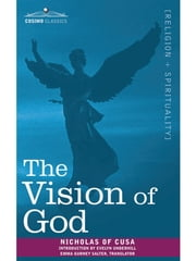 The Vision of God ebook by Nicholas of Cusa