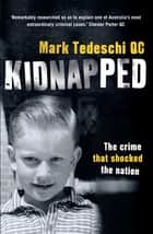 Kidnapped - The crime that shocked the nation ebook by