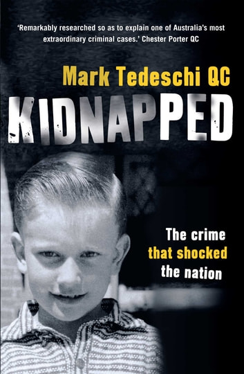 Kidnapped - The crime that shocked the nation ebook by Mark Tedeschi
