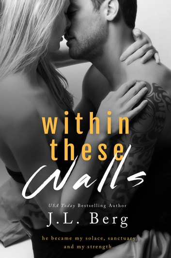 Within These Walls ebook by J.L. Berg