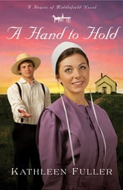 A Hand to Hold ebook by Kathleen Fuller