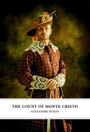 The Count Of Monte Cristo ebook by Alexandre Dumas, Pere