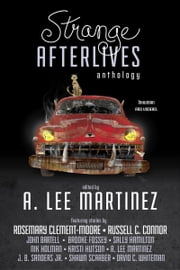 Strange Afterlives ebook by A. Lee Martinez
