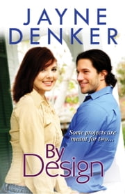 By Design ebook by Jayne Denker