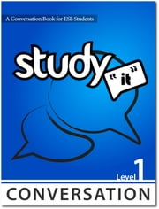 Study It Conversation 1 eBook ebook by James Rice,Jamie Matechuk