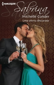 Uma oferta descarada ebook by MICHELLE CONDER