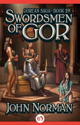 Swordsmen of Gor ebook by John Norman