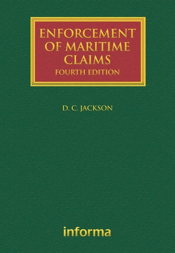 Enforcement of Maritime Claims ebook by David Jackson