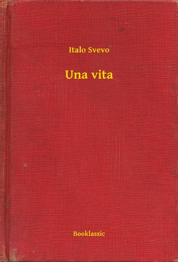 Una vita ebook by Italo Svevo