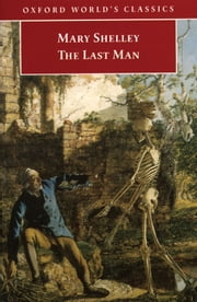 The Last Man ebook by Mary Wollstonecraft Shelley,Morton D. Paley