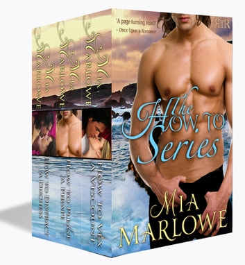 The How To Series - 3 Book Boxed Set ebook by Mia Marlowe