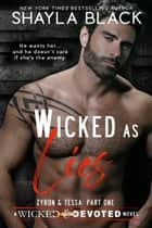 Wicked as Lies (Zyron & Tessa, Part One) ebook by